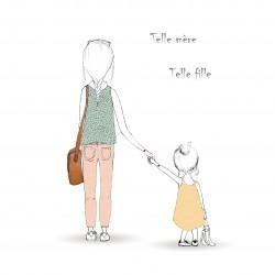 Cadre et illustration Telle mère Telle fille