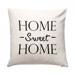 Coussin 50 x 50 - Home Sweet Home